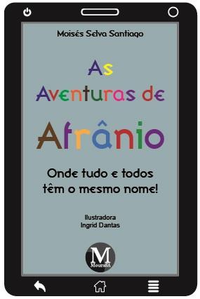 Capa do livro: AS AVENTURAS DE AFRÂNIO: <br>onde tudo e todos têm o mesmo nome!