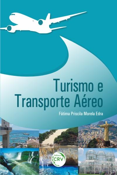 Capa do livro: TURISMO E TRANSPORTE AÉREO
