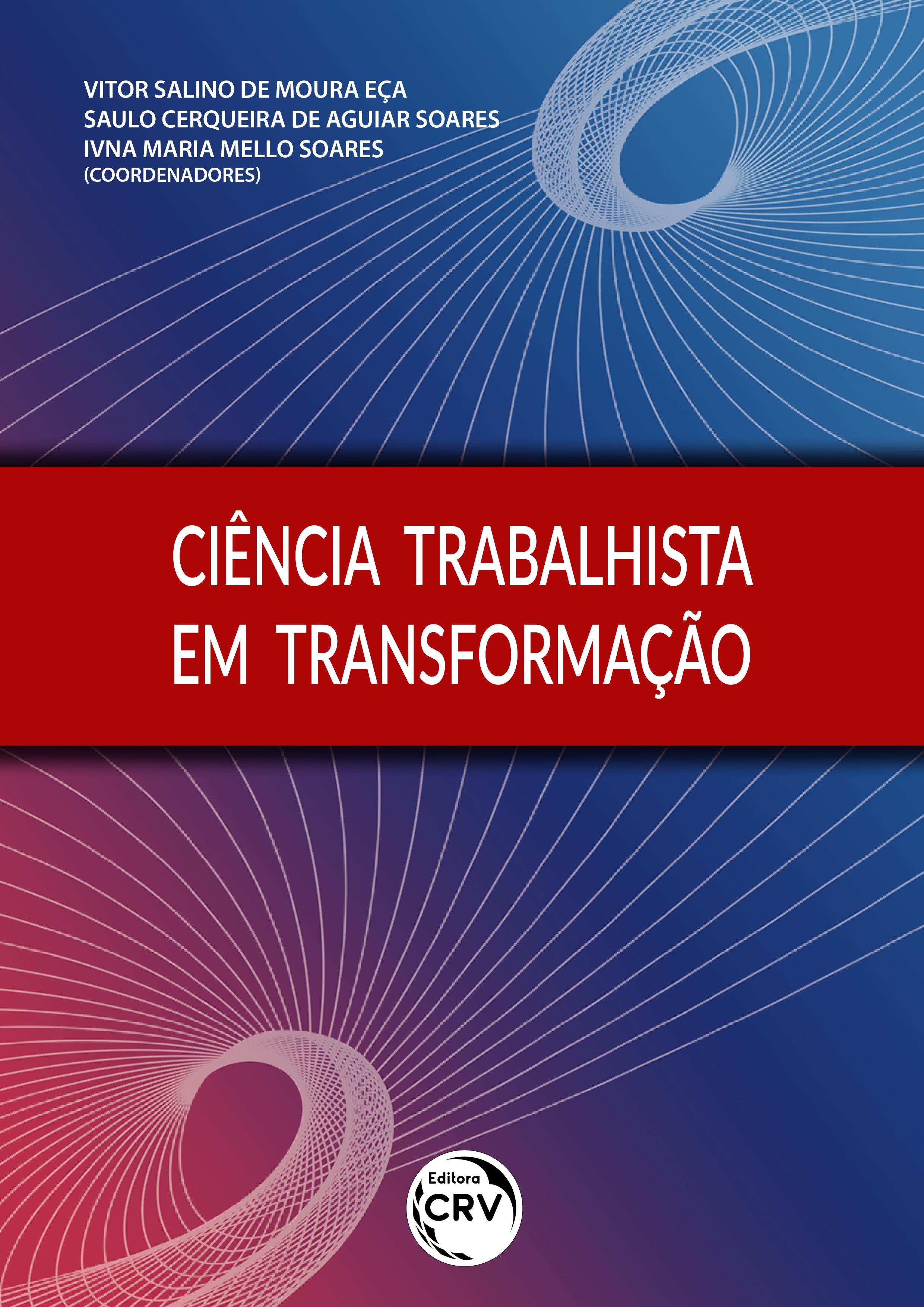 Capa do livro: CIÊNCIA TRABALHISTA EM TRANSFORMAÇÃO