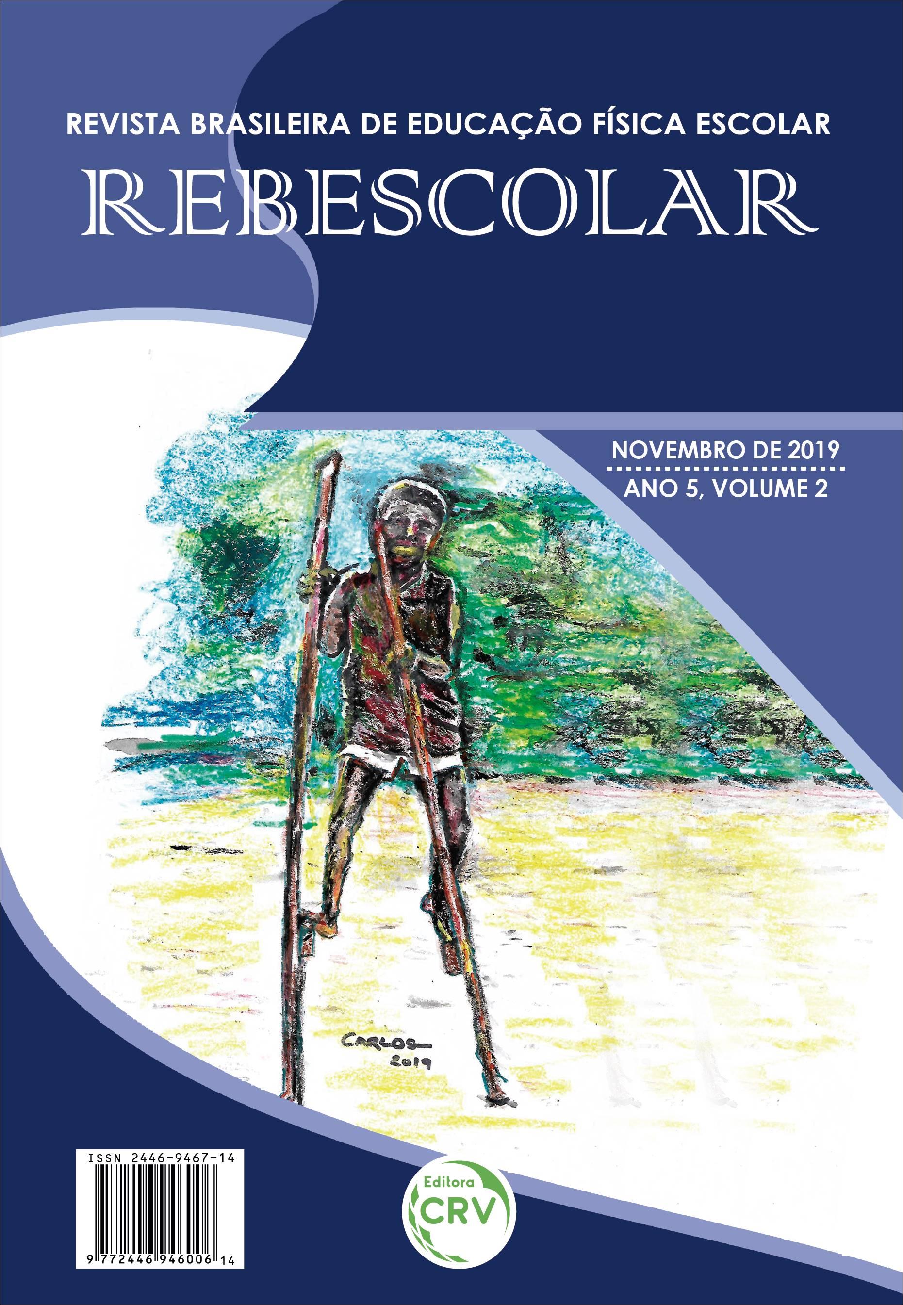 Capa do livro: ANO V – VOLUME II – NOVEMBRO 2019 <br>REVISTA BRASILEIRA DE EDUCAÇÃO FÍSICA ESCOLAR - REBESCOLAR