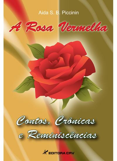 Capa do livro: A ROSA VERMELHA