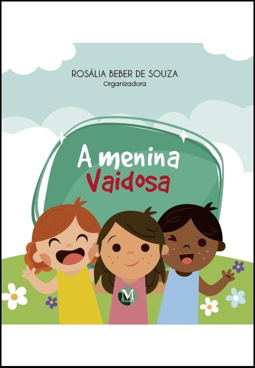Capa do livro: A MENINA VAIDOSA