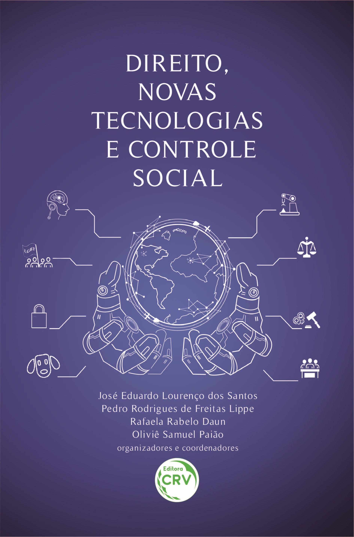 Capa do livro: DIREITO, NOVAS TECNOLOGIAS E CONTROLE SOCIAL