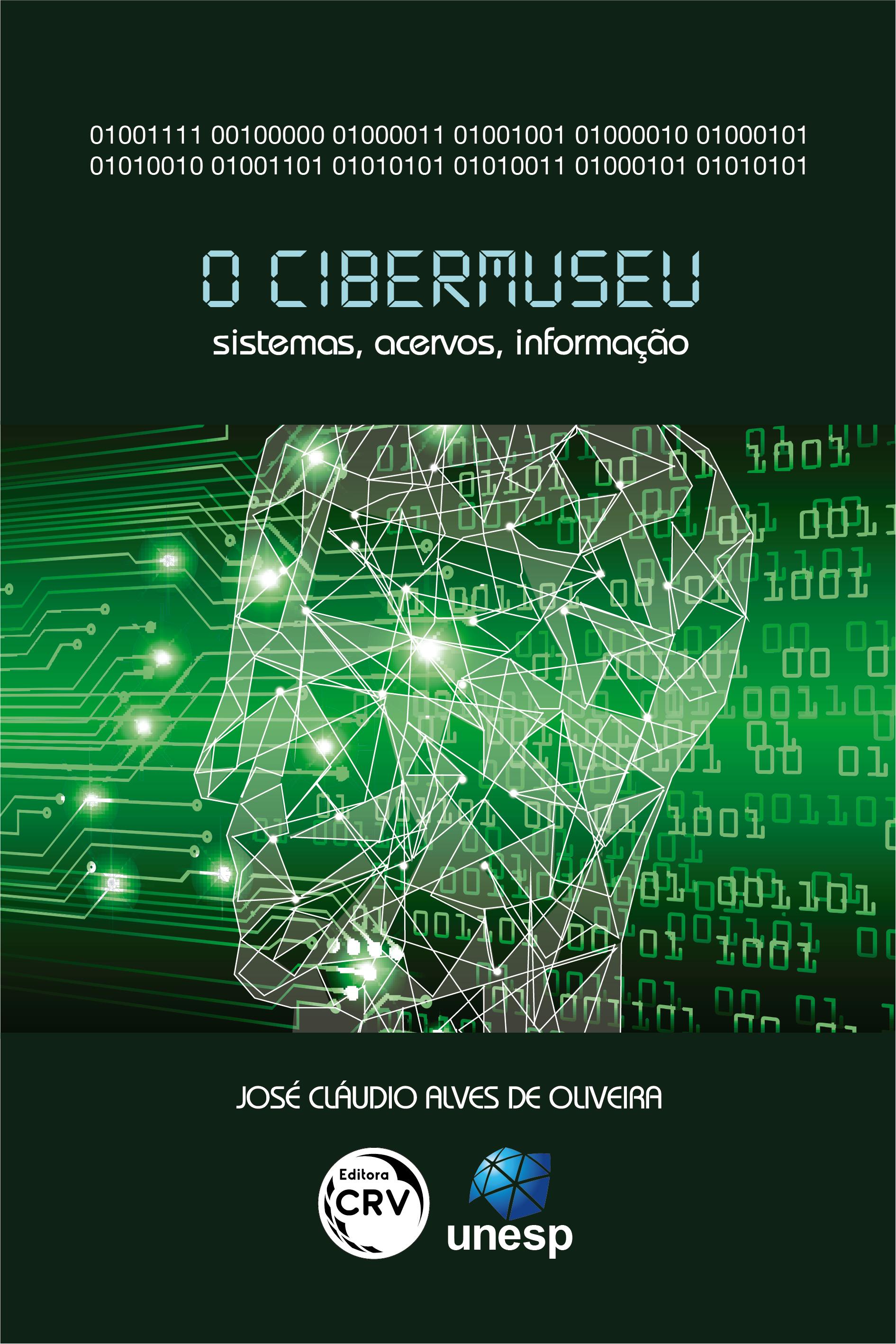 Capa do livro: O CIBERMUSEU: <br>sistemas, acervos, informação
