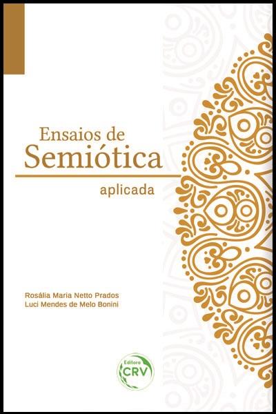 Capa do livro: ENSAIOS DE SEMIÓTICA APLICADA