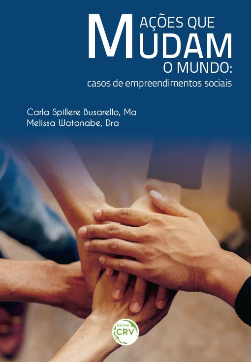 Capa do livro: AÇÕES QUE MUDAM O MUNDO:<br>casos de empreendimentos sociais