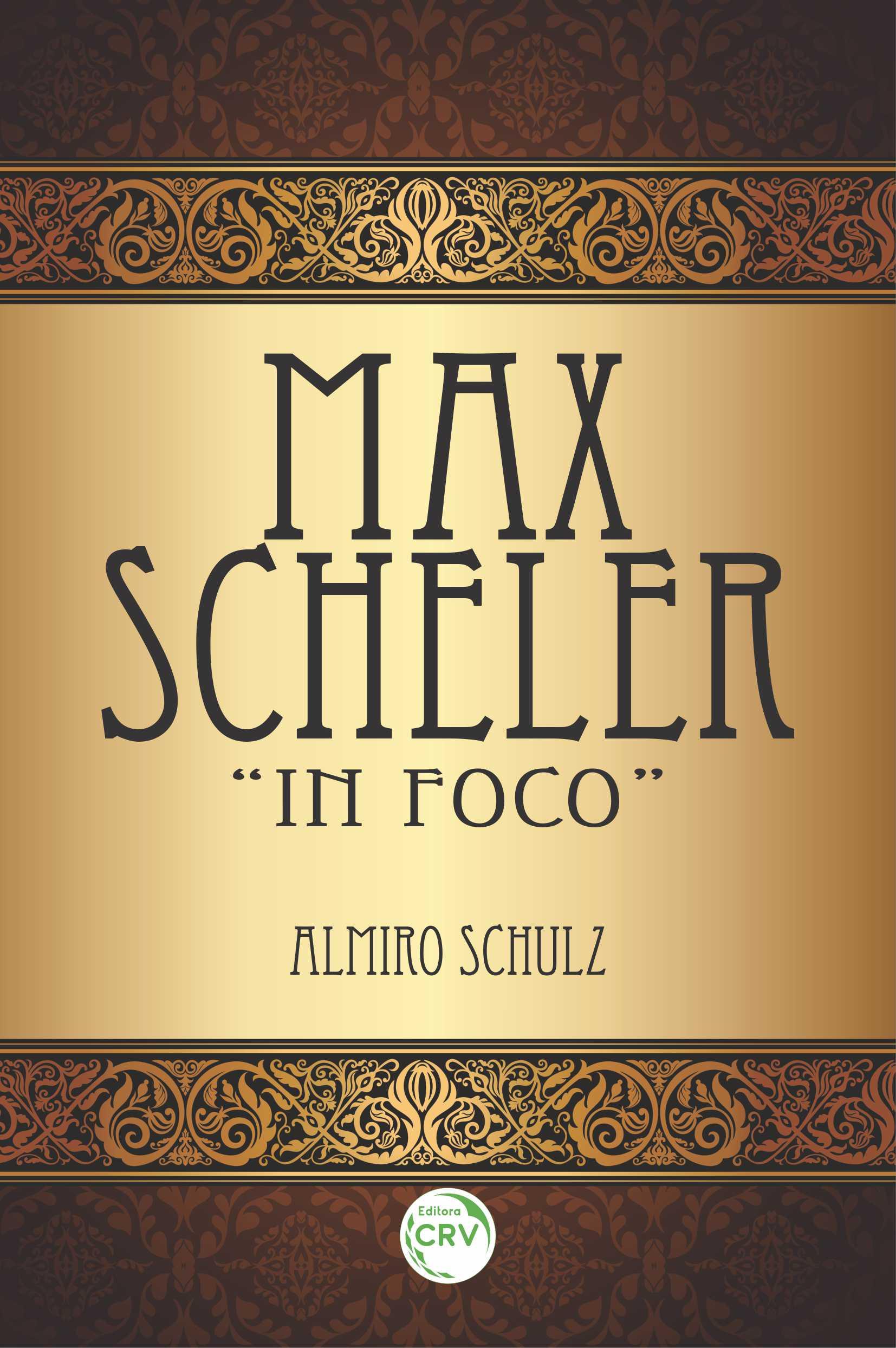 """Capa do livro: MAX SCHELER """"IN FOCO"""""""