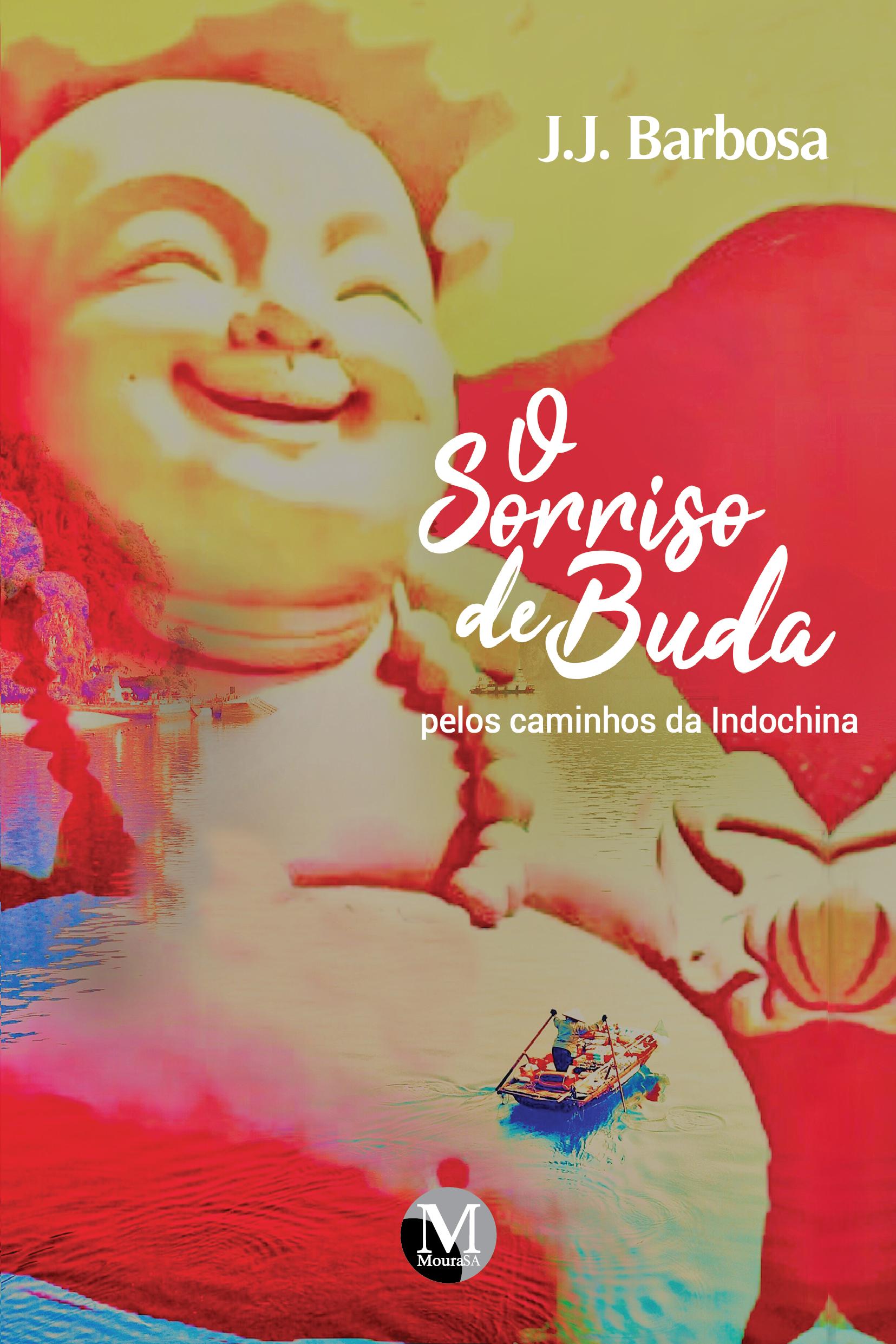 Capa do livro: O SORRISO DE BUDA <br> Pelos caminhos da Indochina
