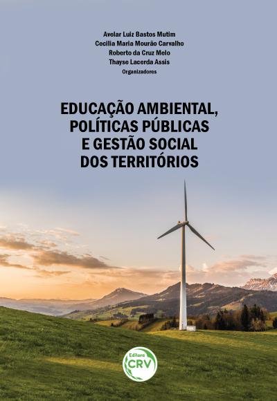 Capa do livro: EDUCAÇÃO AMBIENTAL, POLÍTICAS PÚBLICAS E GESTÃO SOCIAL DOS TERRITÓRIOS