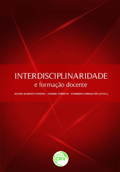 Capa do livro: INTERDISCIPLINARIDADE E FORMAÇÃO DOCENTE