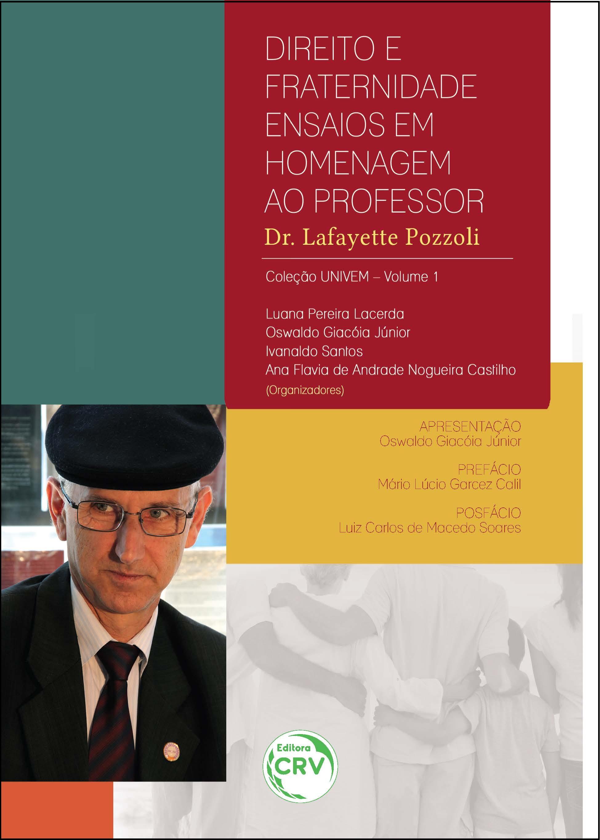 Capa do livro: DIREITO E FRATERNIDADE:<br>ensaios em homenagem ao Professor Dr. Lafayette Pozzoli