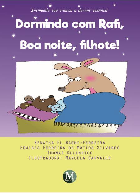 Capa do livro: DORMINDO COM RAFI, BOA NOITE, FILHOTE!