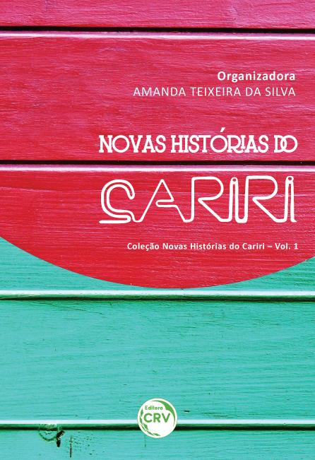 Capa do livro: NOVAS HISTÓRIAS DO CARIRI<BR> VOLUME 1