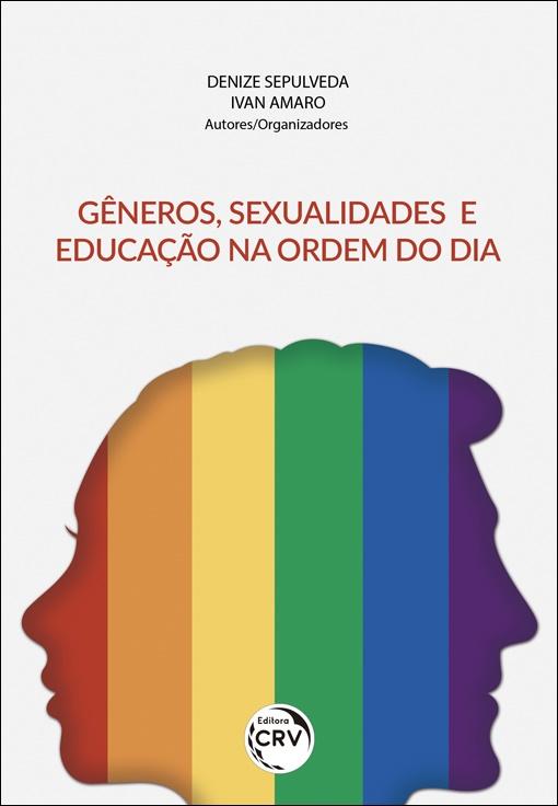 Capa do livro: GÊNEROS, SEXUALIDADES E EDUCAÇÃO NA ORDEM DO DIA