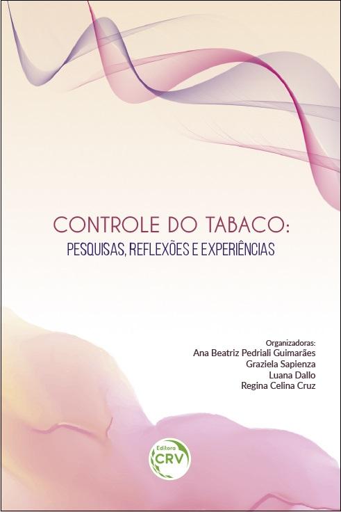 Capa do livro: CONTROLE DO TABACO:<br>pesquisas, reflexões e experiências