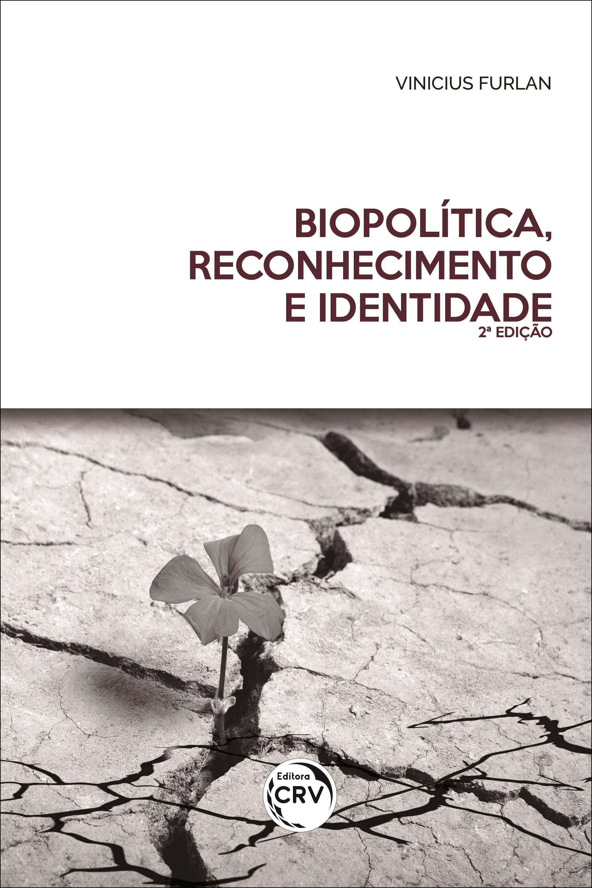 Capa do livro: BIOPOLÍTICA, RECONHECIMENTO E IDENTIDADE