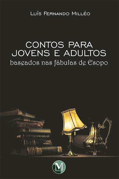 Capa do livro: CONTOS PARA JOVENS E ADULTOS:<br>baseados nas fábulas de esopo