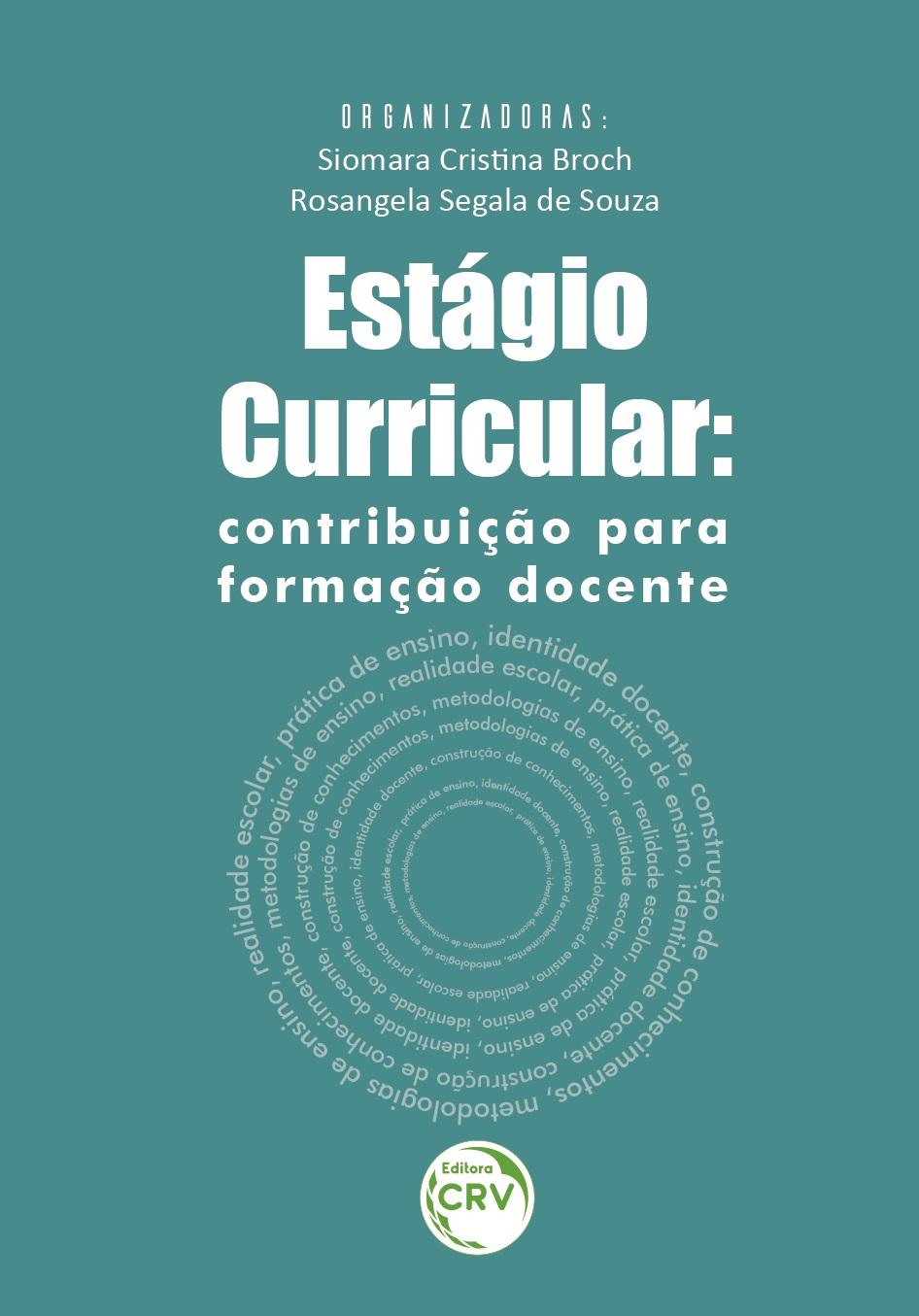 Capa do livro: ESTÁGIO CURRICULAR: <br>contribuição para formação docente