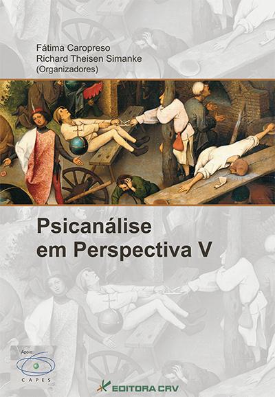 Capa do livro: PSICANÁLISE EM PERSPECTIVA V:<BR>novos estudos em história e epistemologia da psicanálise
