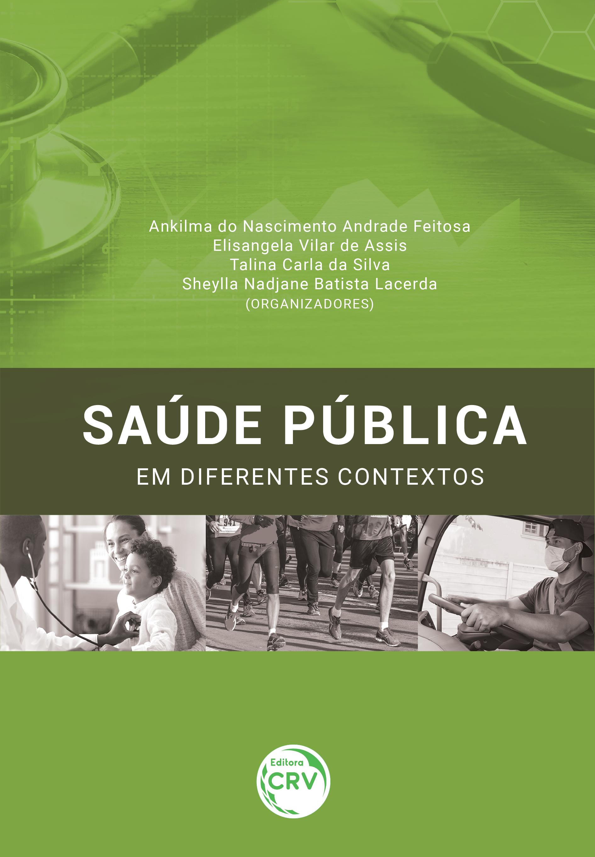 Capa do livro: SAÚDE PÚBLICA EM DIFERENTES CONTEXTOS