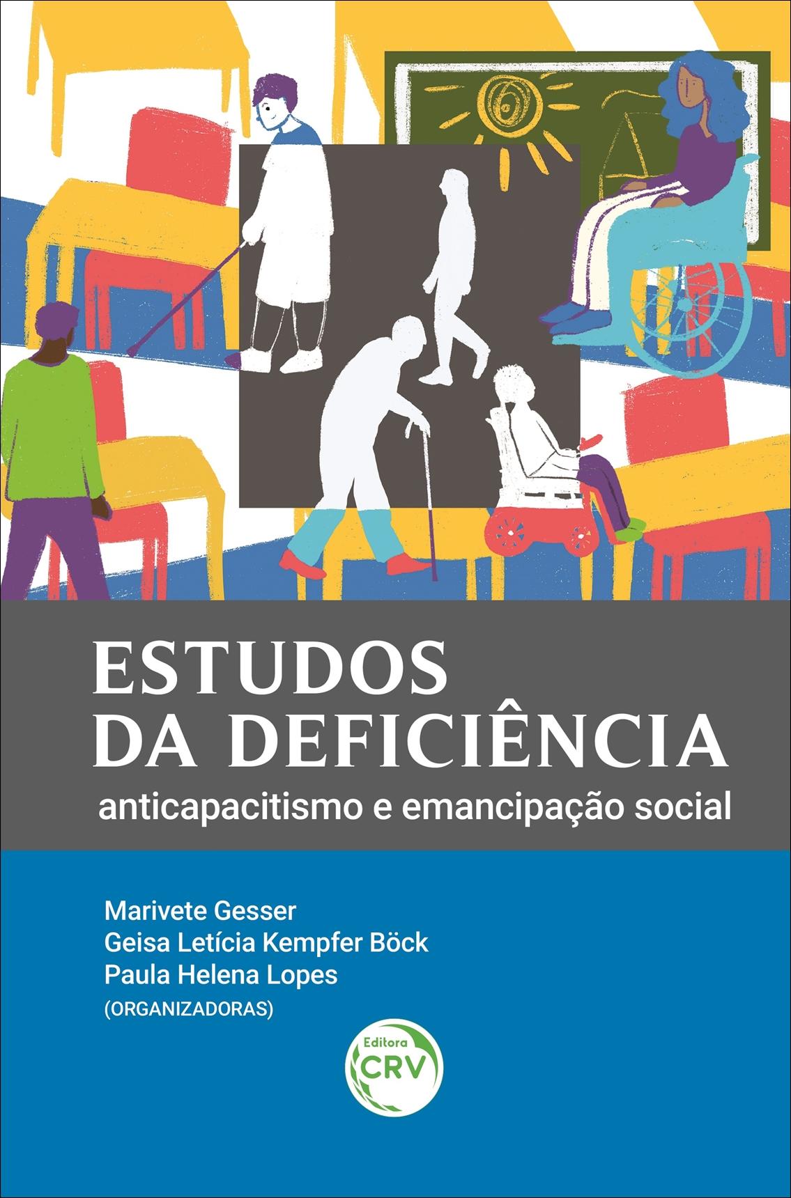 Capa do livro: ESTUDOS DA DEFICIÊNCIA: <br>anticapacitismo e emancipação social