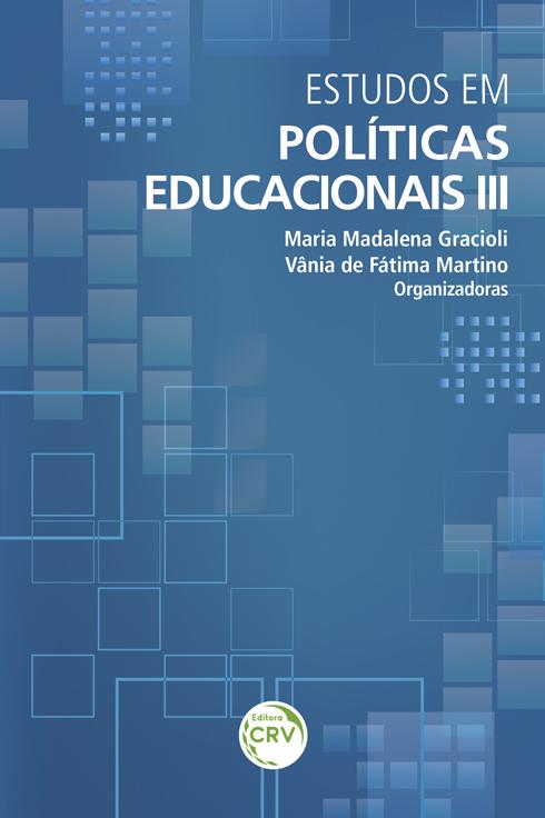 Capa do livro: ESTUDOS EM POLÍTICAS EDUCACIONAIS III