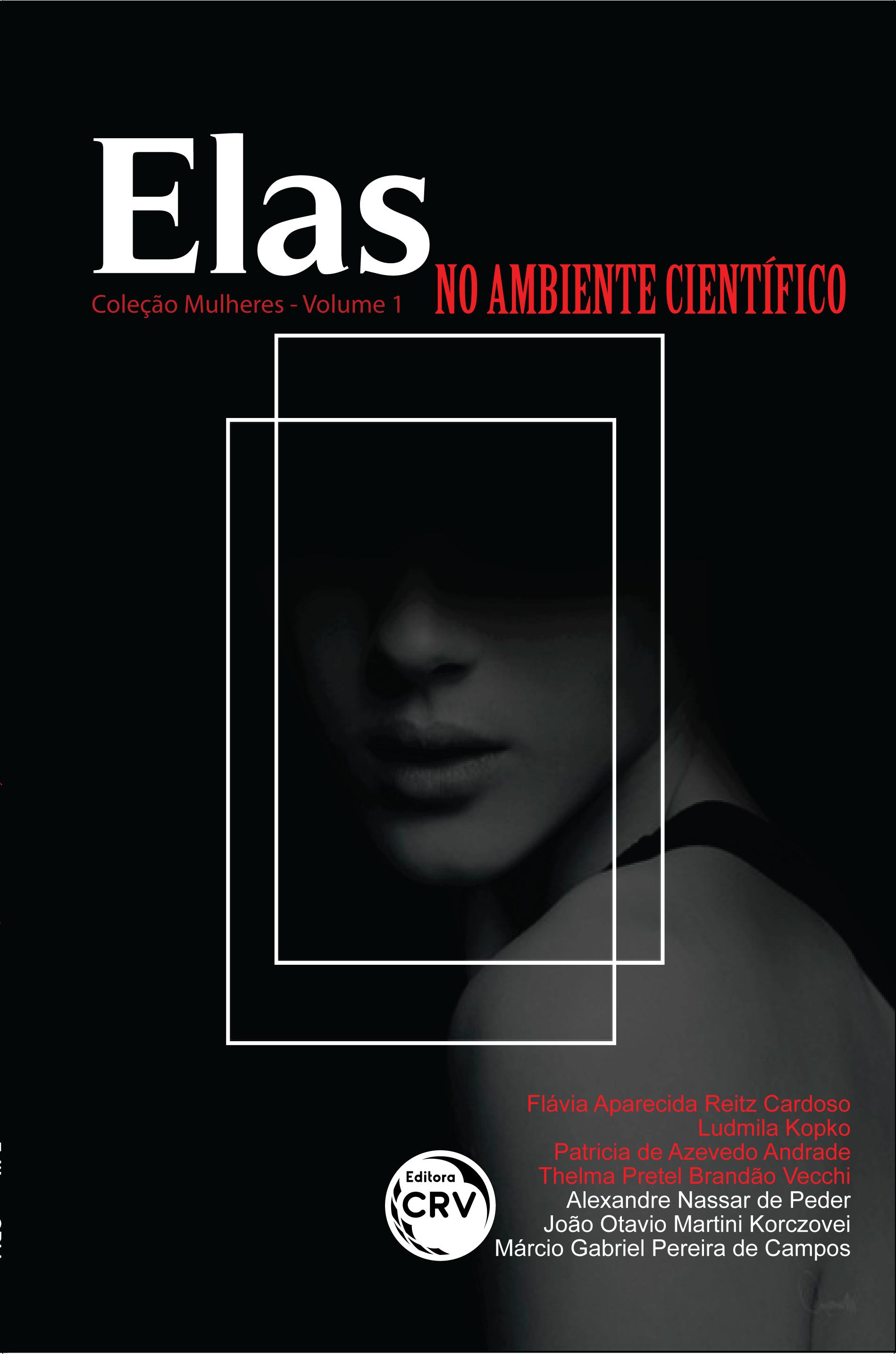 Capa do livro: ELAS NO AMBIENTE CIENTÍFICO <br>Coleção Mulheres Volume 1