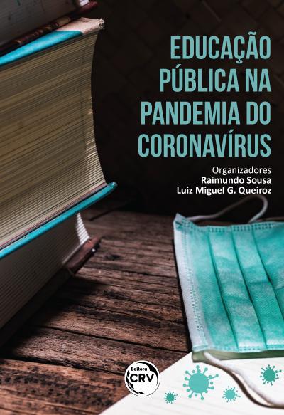 Capa do livro: EDUCAÇÃO PÚBLICA NA PANDEMIA DO CORONAVÍRUS
