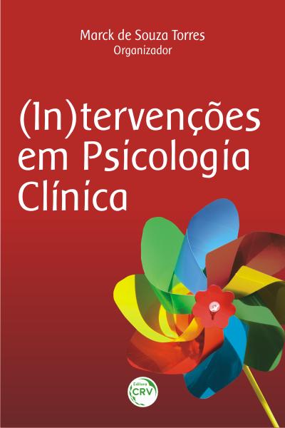 Capa do livro: (IN)TERVENÇÕES EM PSICOLOGIA CLÍNICA