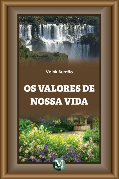 Capa do livro: OS VALORES DE NOSSA VIDA