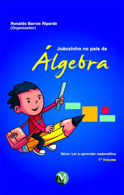 Capa do livro: JOAOZINHO NO PAÍS DA ÁLGEBRA
