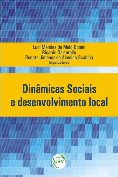Capa do livro: DINÂMICAS SOCIAIS E DESENVOLVIMENTO LOCAL