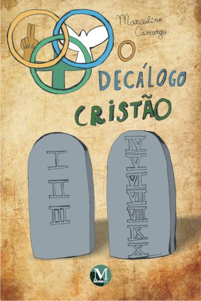 Capa do livro: O DECÁLOGO CRISTÃO
