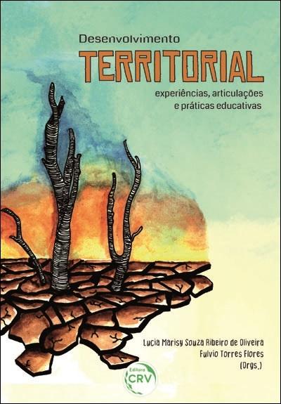 Capa do livro: DESENVOLVIMENTO TERRITORIAL: <br>experiências, articulações e práticas educativas