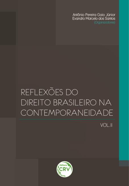 Capa do livro: REFLEXÕES DO DIREITO BRASILEIRO NA CONTEMPORANEIDADE<br> VOLUME II