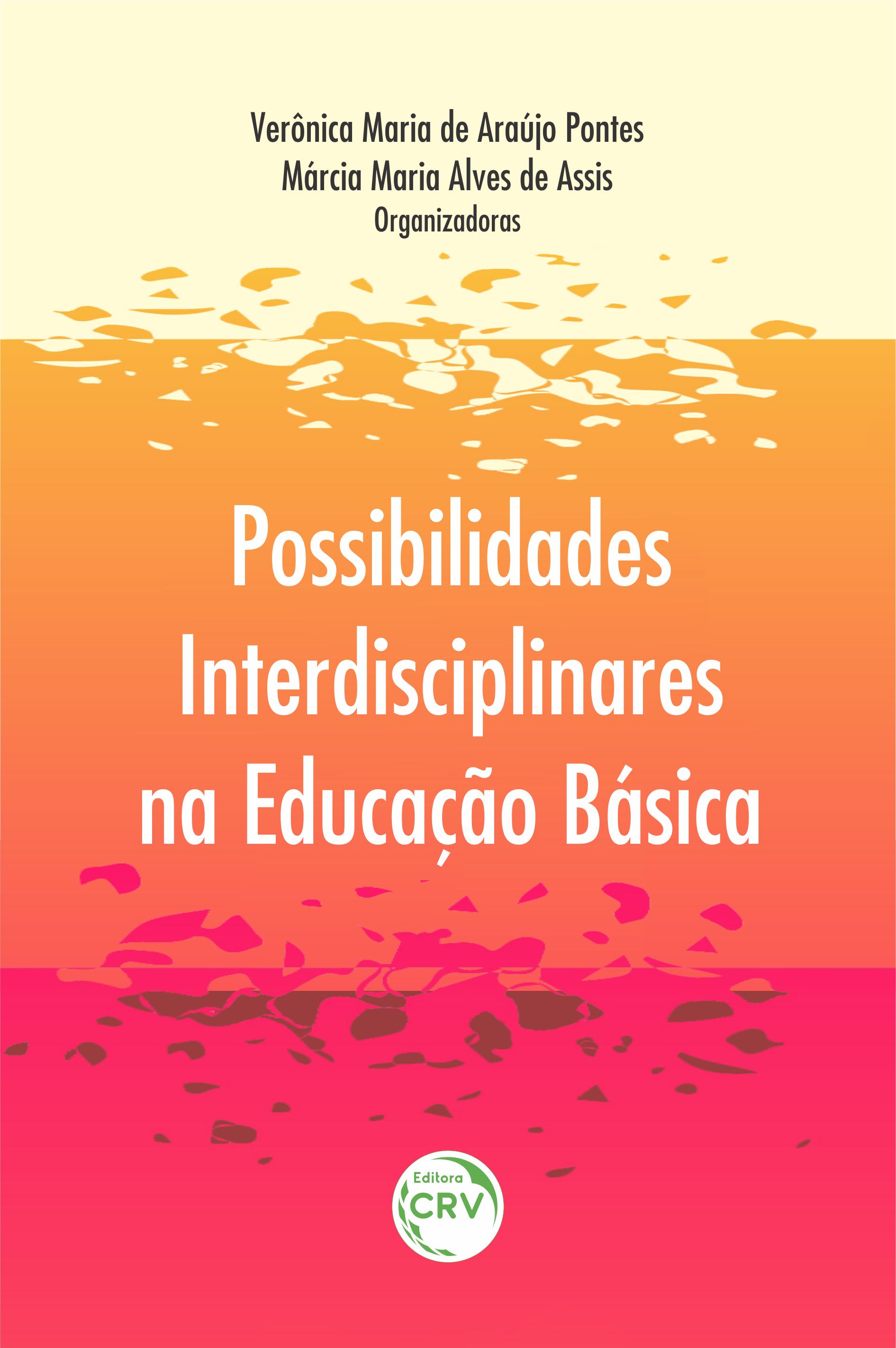 Capa do livro: POSSIBILIDADES INTERDISCIPLINARES NA EDUCAÇÃO BÁSICA