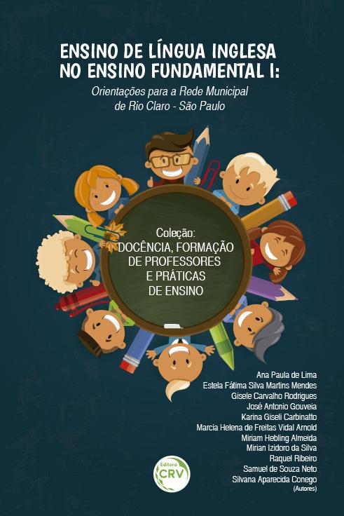 Capa do livro: ENSINO DE LÍNGUA INGLESA NO ENSINO FUNDAMENTAL I:<br>orientações para a rede municipal de Rio Claro - São Paulo