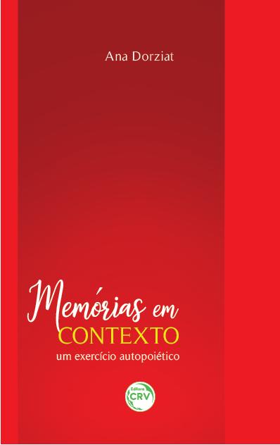 Capa do livro: MEMÓRIAS EM CONTEXTO: <br>um exercício autopoiético