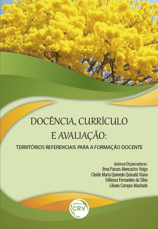 Capa do livro: DOCÊNCIA, CURRÍCULO E AVALIAÇÃO:<br>territórios referenciais para a formação docente