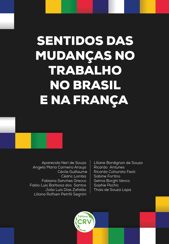 Capa do livro: SENTIDOS DAS MUDANÇAS NO TRABALHO NO BRASIL E NA FRANÇA