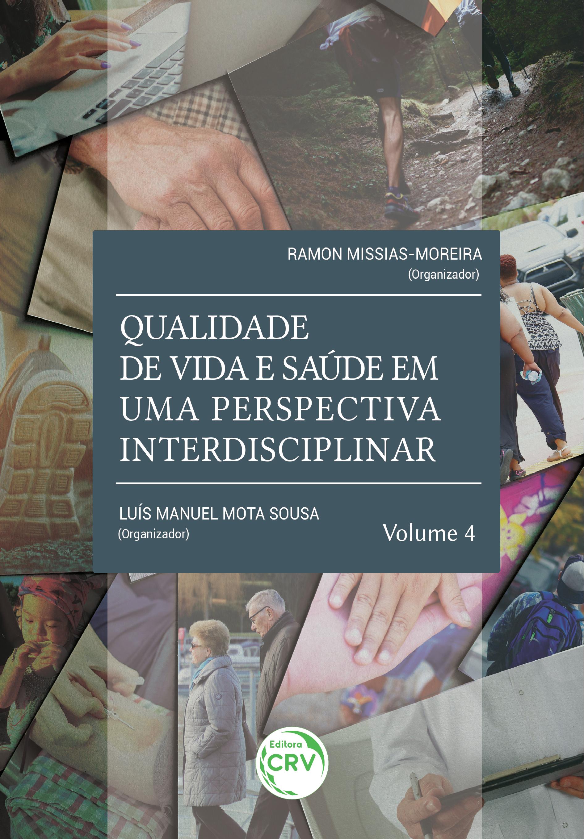 Capa do livro: QUALIDADE DE VIDA E SAÚDE EM UMA PERSPECTIVA INTERDISCIPLINAR - Volume 4