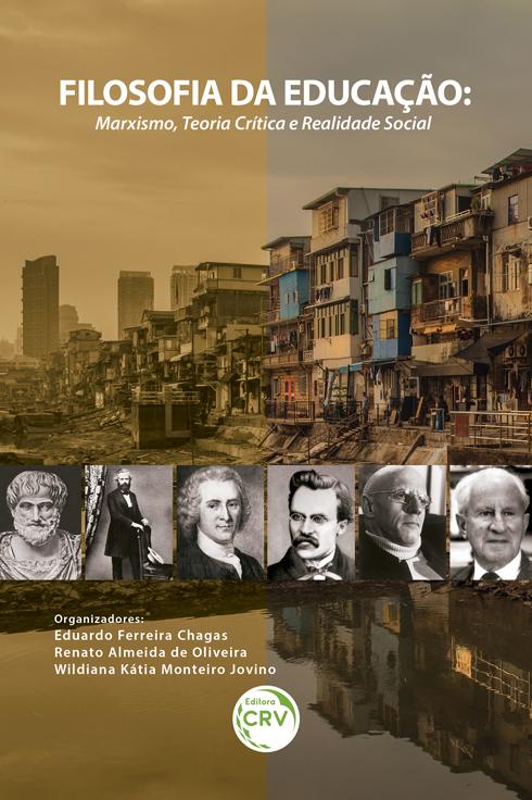 Capa do livro: FILOSOFIA DA EDUCAÇÃO:<br> marxismo, teoria crítica e realidade social