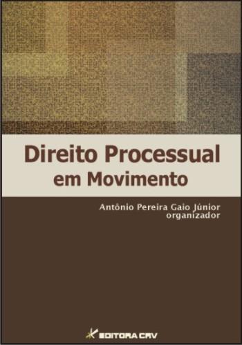 Capa do livro: DIREITO PROCESSUAL EM MOVIMENTO<br> VOL. I