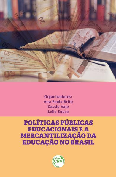 Capa do livro: POLÍTICAS PÚBLICAS EDUCACIONAIS E A MERCANTILIZAÇÃO DA EDUCAÇÃO NO BRASIL