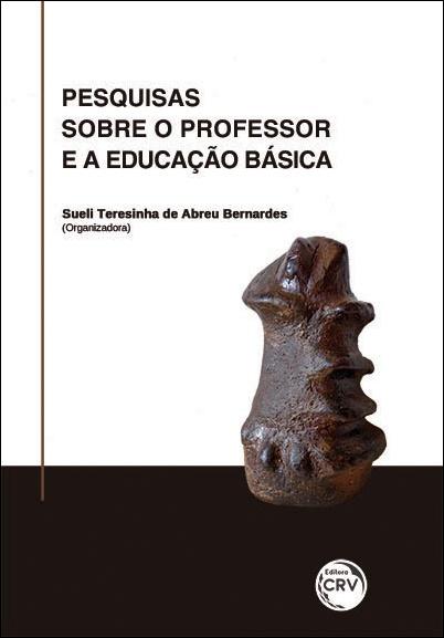 Capa do livro: PESQUISAS SOBRE O PROFESSOR E A EDUCAÇÃO BÁSICA