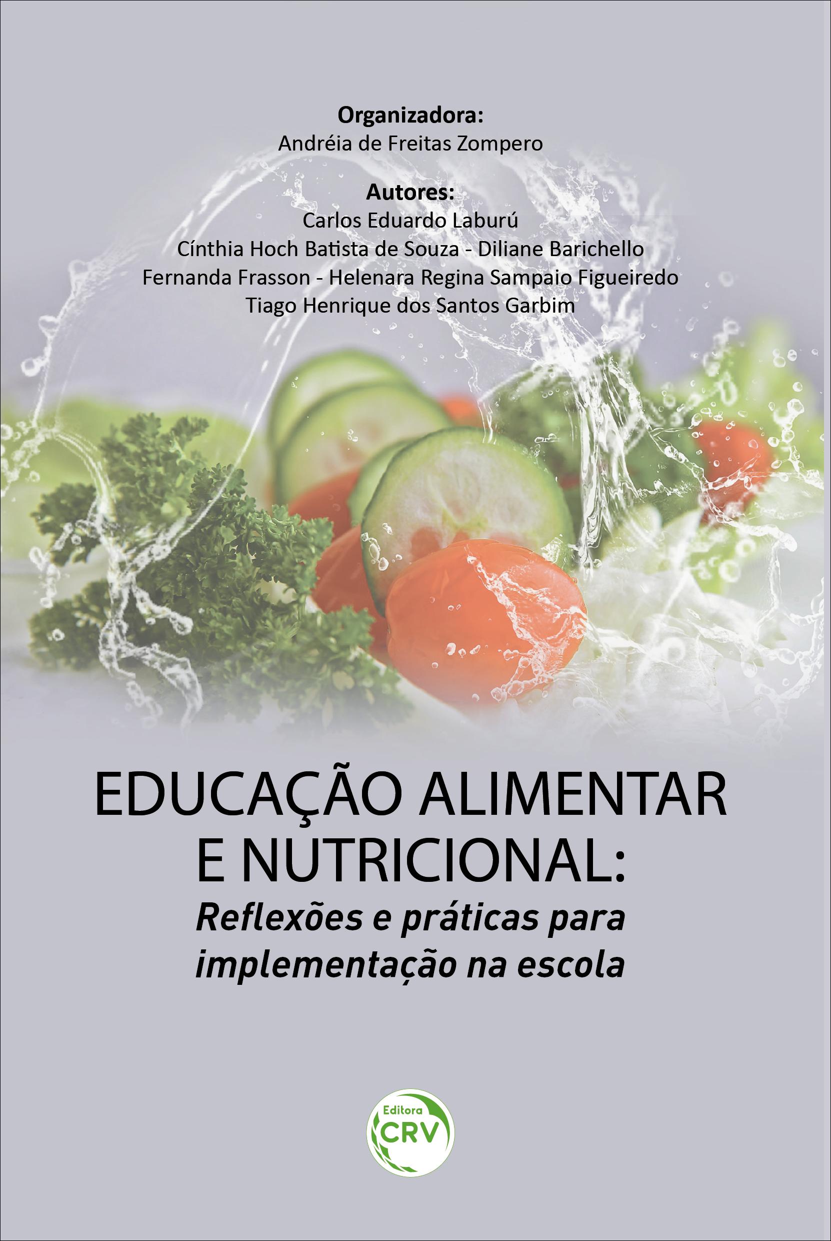 Capa do livro: EDUCAÇÃO ALIMENTAR E NUTRICIONAL: <br>reflexões e práticas para implementação na escola