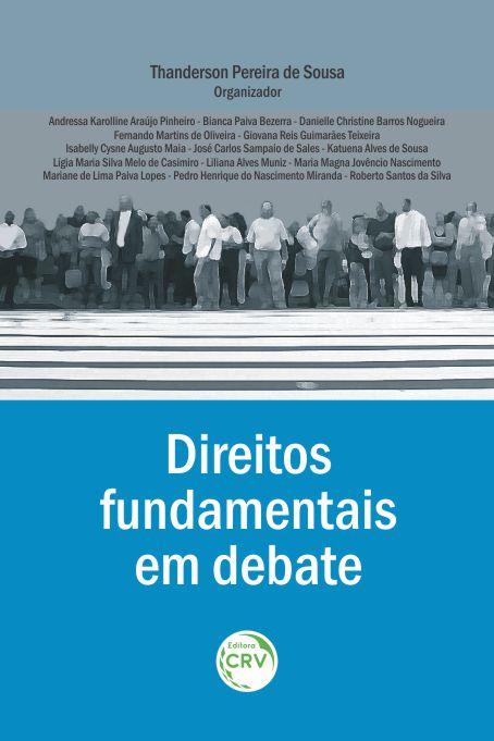 Capa do livro: DIREITOS FUNDAMENTAIS EM DEBATE