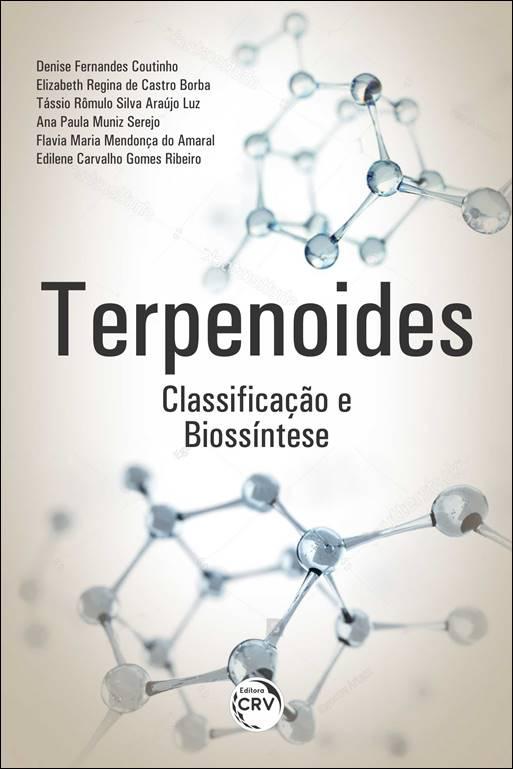 Capa do livro: TERPENOIDES: <br>classificação e biossíntese