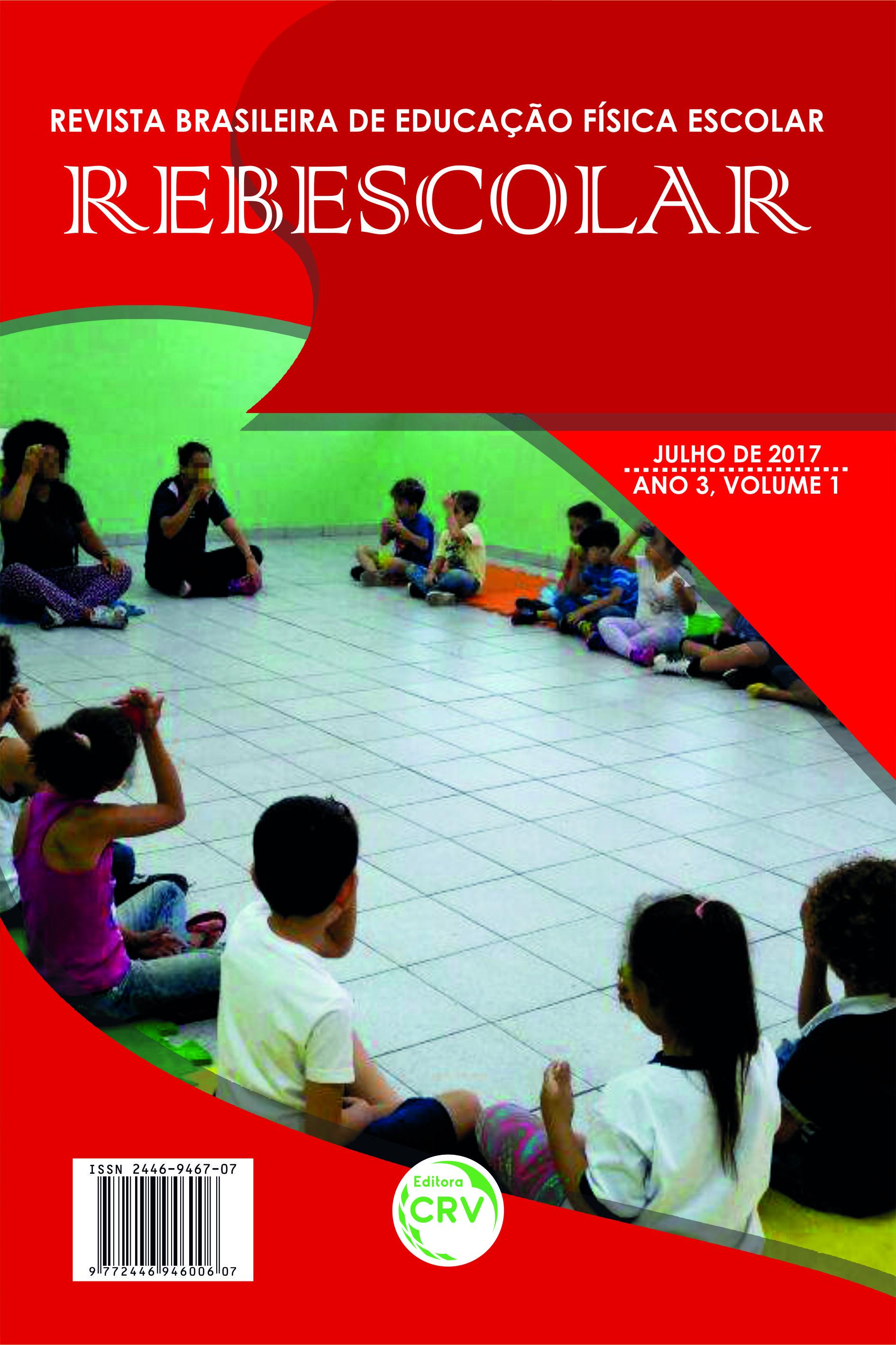 Capa do livro: ANO III - VOLUME I – JULHO 2017<br> REVISTA BRASILEIRA DE EDUCAÇÃO FÍSICA ESCOLAR