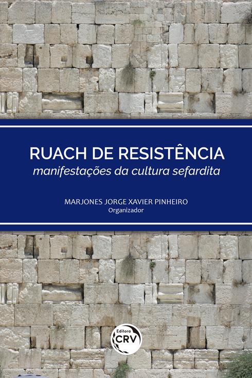 Capa do livro: RUACH DE RESISTÊNCIA – manifestações da cultura sefardita